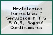Movimientos Terrestres Y Servicios M T S S.A.S. Bogotá Cundinamarca
