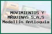 MOVIMIENTOS Y MÀQUINAS S.A.S Medellín Antioquia