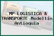 MP LOGISTICA & TRANSPORTE Medellín Antioquia