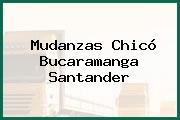 Mudanzas Chicó Bucaramanga Santander