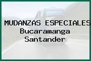 MUDANZAS ESPECIALES Bucaramanga Santander