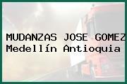 MUDANZAS JOSE GOMEZ Medellín Antioquia