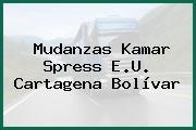 Mudanzas Kamar Spress E.U. Cartagena Bolívar