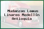 Mudanzas Lemus Linares Medellín Antioquia