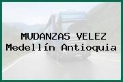 MUDANZAS VELEZ Medellín Antioquia
