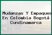 Mudanzas Y Empaques En Colombia Bogotá Cundinamarca