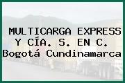 MULTICARGA EXPRESS Y CÍA. S. EN C. Bogotá Cundinamarca
