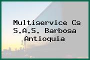 Multiservice Cs S.A.S. Barbosa Antioquia