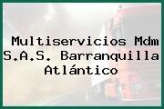 Multiservicios Mdm S.A.S. Barranquilla Atlántico