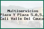 Multiservicios Plaza Y Plaza S.A.S. Cali Valle Del Cauca