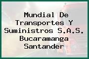 Mundial De Transportes Y Suministros S.A.S. Bucaramanga Santander