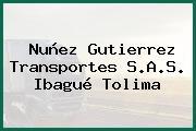 Nuñez Gutierrez Transportes S.A.S. Ibagué Tolima