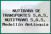 NUTIBARA DE TRANSPORTES S.A.S. NUTITRANS S.A.S. Medellín Antioquia