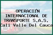 OPERACIµN INTERNACIONAL DE TRANSPORTE S.A.S. Cali Valle Del Cauca