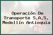 Operación De Transporte S.A.S. Medellín Antioquia