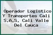 Operador Logistico Y Transportes Cali S.A.S. Cali Valle Del Cauca