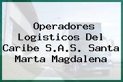 Operadores Logisticos Del Caribe S.A.S. Santa Marta Magdalena