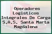 Operadores Logisticos Integrales De Carga S.A.S. Santa Marta Magdalena
