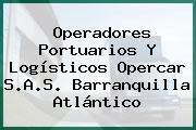 Operadores Portuarios Y Logísticos Opercar S.A.S. Barranquilla Atlántico