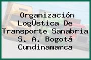 Organización LogÚstica De Transporte Sanabria S. A. Bogotá Cundinamarca