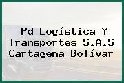Pd Logística Y Transportes S.A.S Cartagena Bolívar