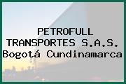 PETROFULL TRANSPORTES S.A.S. Bogotá Cundinamarca