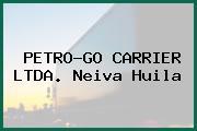 PETRO-GO CARRIER LTDA. Neiva Huila