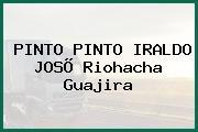 PINTO PINTO IRALDO JOSÕ Riohacha Guajira
