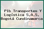 Plb Transportes Y Logística S.A.S. Bogotá Cundinamarca