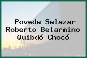 Poveda Salazar Roberto Belarmino Quibdó Chocó