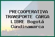 PRECOOPERATIVA TRANSPORTE CARGA LIBRE Bogotá Cundinamarca