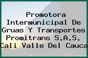 Promotora Intermunicipal De Gruas Y Transportes Promitrans S.A.S. Cali Valle Del Cauca