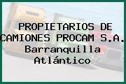 PROPIETARIOS DE CAMIONES PROCAM S.A. Barranquilla Atlántico