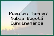 Puentes Torres Nubia Bogotá Cundinamarca