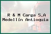 R & M Carga S.A Medellín Antioquia