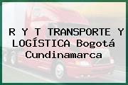 R Y T TRANSPORTE Y LOGÍSTICA Bogotá Cundinamarca