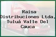 Raisa Distribuciones Ltda. Tuluá Valle Del Cauca