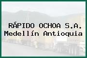 RÁPIDO OCHOA S.A. Medellín Antioquia