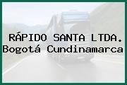 RÁPIDO SANTA LTDA. Bogotá Cundinamarca