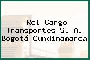 Rcl Cargo Transportes S. A. Bogotá Cundinamarca
