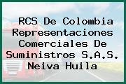 RCS De Colombia Representaciones Comerciales De Suministros S.A.S. Neiva Huila
