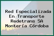 Red Especializada En Transporte Redetrans SA Montería Córdoba