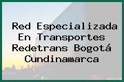 Red Especializada En Transportes Redetrans Bogotá Cundinamarca