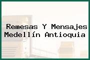Remesas Y Mensajes Medellín Antioquia