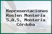 Representaciones Roslen Montería S.A.S. Montería Córdoba