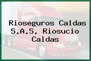 Rioseguros Caldas S.A.S. Riosucio Caldas