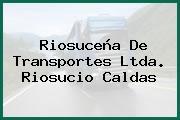 Riosuceña De Transportes Ltda. Riosucio Caldas