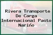 Rivera Transporte De Carga Internacional Pasto Nariño