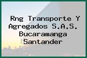 Rng Transporte Y Agregados S.A.S. Bucaramanga Santander
