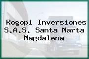 Rogopi Inversiones S.A.S. Santa Marta Magdalena